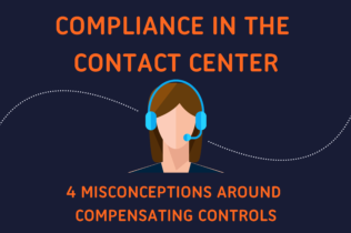 "Person wearing headset. Text reads ""Compliance in the Contact Center: 4 Misconceptions Around Compensating Controls"""