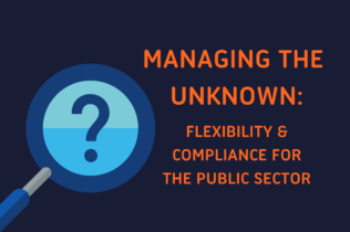 Magnifying glass hovering over a question mark, and text that reads: Managing the Unknown: Flexibility & Compliance for the Public Sector